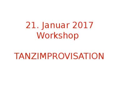 21.1.2017 - WORKSHOP: Tanzimprovisation